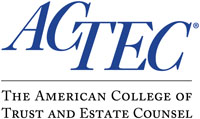 The American College of Trust and Estate Counsel (ACTEC)